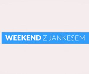 Weekend z Jankesem