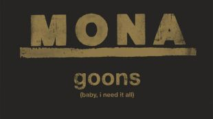 Goons (Baby, I Need it All)