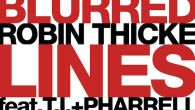 Blurred Lines - Pharrell Williams, Robin Thicke, T.I.