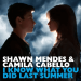 Shawn Mendes, Camila Cabello -  I Know What You Did Last Summer