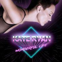 Gorąca 20 Premiera: Kate Ryan - Wonderful Life. Cover hitu znanego artysty!