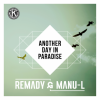 Remady, Manu-L -  Another Day In Paradise