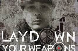 Lay Down Your Weapons