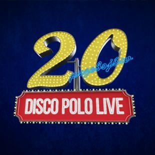 20 lat Disco Polo Live