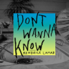 Maroon 5, Kendrick Lamar -  Don't Wanna Know
