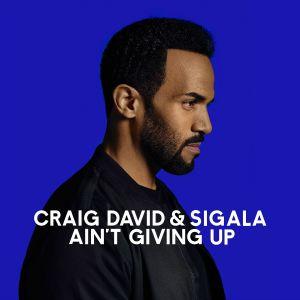 Gorąca 20 Premiera: Craig David & Sigala - Ain't Giving Up