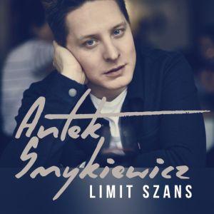 Antek Smykiewicz - Limit szans: ekskluzywna premiera w Radiu ESKA i na ESKA.pl!