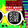 David Guetta, Showtek, MAGIC!, Sonny Wilson -  Sun Goes Down
