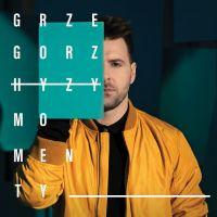 Grzegorz Hyży - płyta Momenty otwiera nowy etap! Piosenki i szczegóły