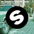 Dr. Kucho!, Gregor Salto - Can't Stop Playing [Oliver Heldens & Gregor Salto R - teledysk