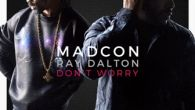 Don't Worry - Madcon