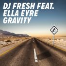 DJ Fresh, Ella Eyre - Gravity