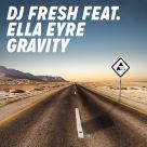 DJ Fresh, Ella Eyre - Gravity