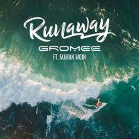 Gromee - Runaway (feat. Mahan Moin): piosenka Polaka HITEM wiosny 2017?