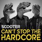 Scooter - Can't Stop The Hardcore