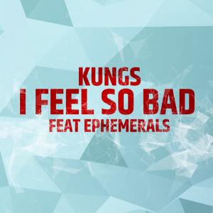 Muzyką Się Żyje: Kungs - I Feel So Bad. Większy hit niż This Girl? [SONDA]