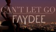 Can't Let Go - Faydee