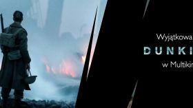 """Wyjątkowa premiera filmu """"Dunkierka"""" w Galerii Malta!"""