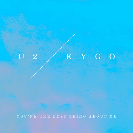 You're The Best Thing About Me [Kygo Remix]