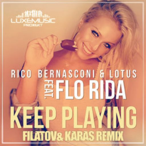 Keep Playing [Filatov & Karas Edit]