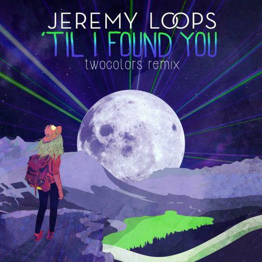 Til' I Found You (twocolors Remix)