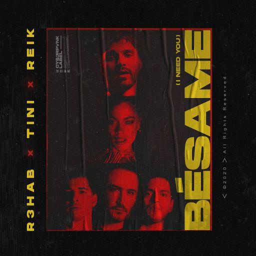 Besame (I Need You)
